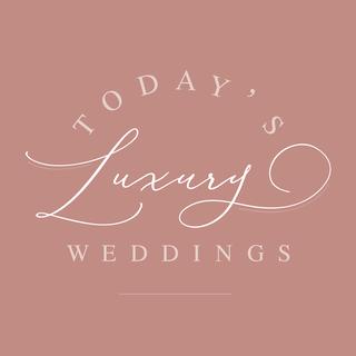 Today's Luxury Weddings
