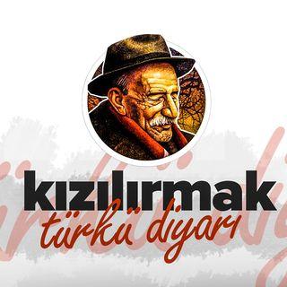 Kızılırmak Türkü Diyarı