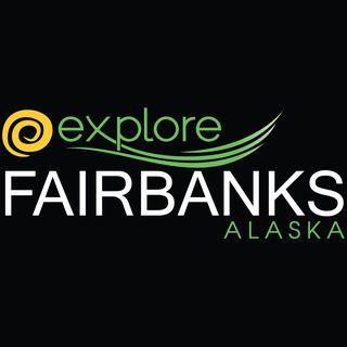 Explore Fairbanks Alaska