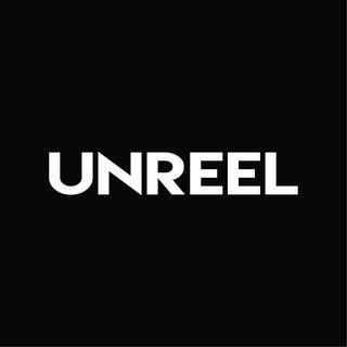 UNREEL
