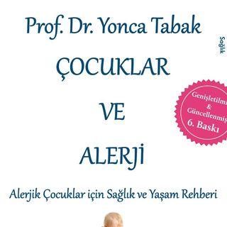 Alerjik Çocuk / Prof. Dr. Yonca Tabak