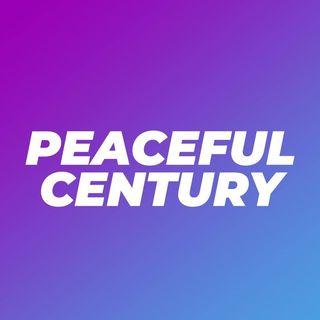 Peaceful Century